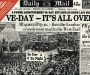 "Daily Mail: ""VE Day- It's All Over"" [8th May 1945]"