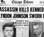 "Chicago Tribune: ""Assassin Kills Kennedy: Lyndon Johnson Sworn In"" [22nd November 1963]"