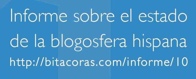 Informe sobre el estado de la blogosfera hispana